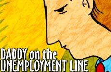daddyunemploymentline230x15